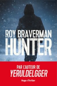 Roy Braverman - Hunter -Extrait offert-.