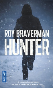 Roy Braverman - Hunter - Tome 1.