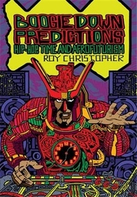 Roy Christopher - Boogie Down Predictions /anglais.