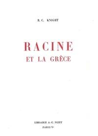 Roy clement Knight - Racine et la Grèce.