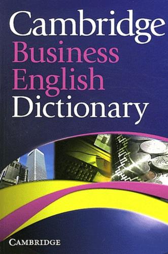 Roy Combley et Andrew Delahunty - Cambridge Business English Dictionary.