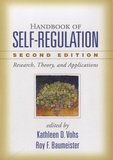 Roy-F Baumeister - Handbook of Self-Regulation - Research, Theory, and Applications.