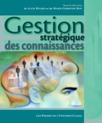 Roy et  Rivard - Gestion stratégique des connaissances.