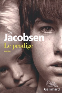 Roy Jacobsen - Le prodige.