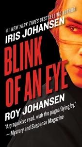 Roy Johansen et Iris Johansen - Blink of an Eye.