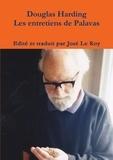 Roy jose Le et Douglas Harding - Les entretiens de Palavas.