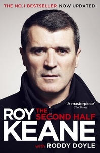 Roy Keane et Roddy Doyle - The Second Half.