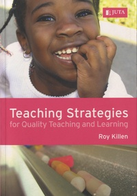 Roy Killen - Teaching Strategies for Quality Teaching and Learning.