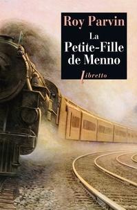 Roy Parvin - La Petite-Fille de Menno.