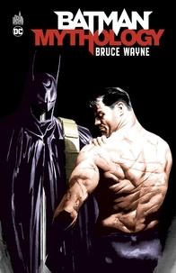 Roy Thomas et Marshall Rogers - Batman Mythology : Bruce Wayne.