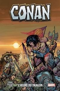 Roy Thomas et John Buscema - Conan  : L'heure du dragon.