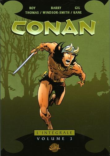 Roy Thomas et Barry Windsor-Smith - Conan l'Intégrale Tome 3 : .