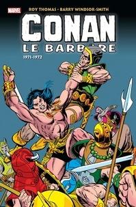 Roy Thomas et Barry Windsor-Smith - Conan le barbare L'intégrale : 1971-1972.