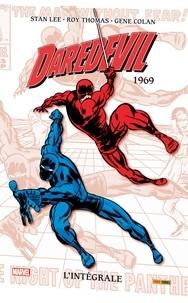 Roy Thomas et Gene Colan - Daredevil, l'intégrale Tome 5 : 1969.