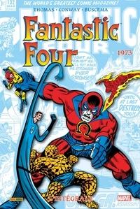 Roy Thomas et Gerry Conway - Fantastic Four l'Intégrale Tome 12 : 1973.
