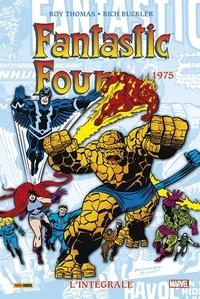 Roy Thomas et Rich Buckler - Fantastic Four l'Intégrale Tome 14 : 1975.