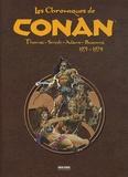 Roy Thomas et John Buscema - Les Chroniques de Conan  : 1970-1974.