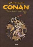 Roy Thomas et John Buscema - Les Chroniques de Conan  : 1976.