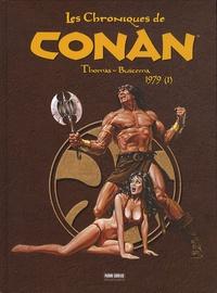 Roy Thomas et Sal Buscema - Les Chroniques de Conan  : 1979 - Tome 1.