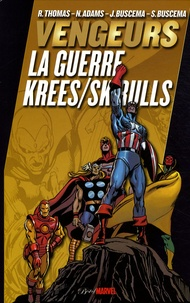 Roy Thomas - Les Vengeurs  : La guerre Krees / Skrulls.