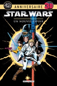 Roy Thomas et Howard Chaykin - Star Wars  : Un nouvel espoir - 40e anniversaire, Edition 3D.