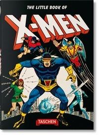 Roy Thomas et  Marvel - The Little Book of X-Men.