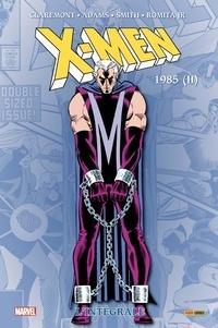 Roy Thomas et Chris Claremont - X-Men : L'intégrale 1985 (Nouvelle édition).