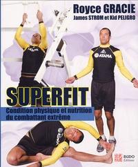 Superfit - Condition physique et nutrition pour le combattant extrême.pdf