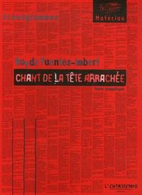 Royds Fuentes-Imbert - Faux bals - Tome 1, Chant de la tête arrachée.