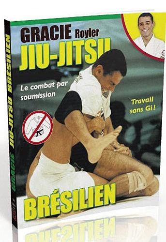 Royler Gracie - Jiu-jitsu brésilien - Le combat par soumission.
