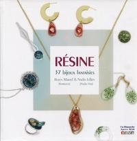 Rozen Martel et Nadia Jullien - Résine, 37 bijoux fantaisie.