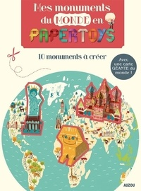 Mes monuments du monde en papertoys - Rozenn Bothuon |