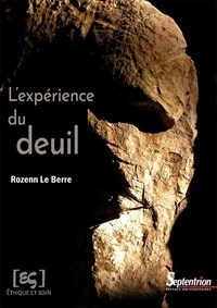 Rozenn Le Berre - L'expérience du deuil.