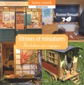 Rozenn Renault - Vitrines et miniatures.