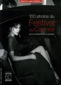 RSF - 100 Photos du Festival de Cannes pour la liberté de la presse.