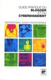 RSF - Guide pratique du blogger et du cyberdissident.
