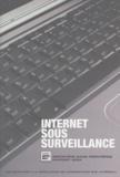 RSF - Internet sous surveillance.