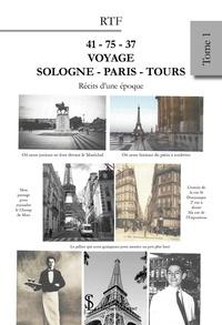 RTF - 41-75-37 - Voyage Sologne – Paris – Tours.