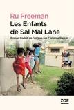 Ru Freeman - Les enfants de Sal Mal Lane.