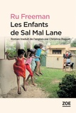 Ru Freeman et Christine Raguet - Les Enfants de Sal Mal Lane.