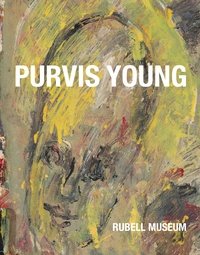 Rubell Museum - Purvis young.