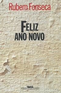 Rubem Fonseca - Feliz ano novo.