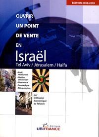 Ruben Benhamou et Catherine Dumarché - Ouvrir un point de vente en Israël - Tel Aviv, Jérusalem, Jaffa.