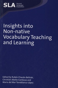 Ruben Chacon-Beltran et Christian Albello-contesse - Insights into Non-native Vocabulary Teaching and Learning.