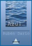 Rubén Darío - Azul....