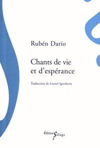 Rubén Dario - Chants de vie et d'espérance.