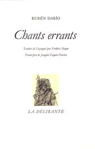 Rubén Dario - Chants errants.