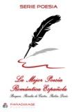 Rubén Darío et Rosalía De Castro - La Mejor Poesia Romantica Española - Becquer, Rosalía de Castro, Rubén Darío.
