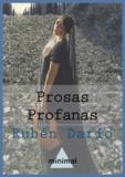 Rubén Darío - Prosas profanas.
