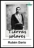 Rubén Darío - Tierras solares.
